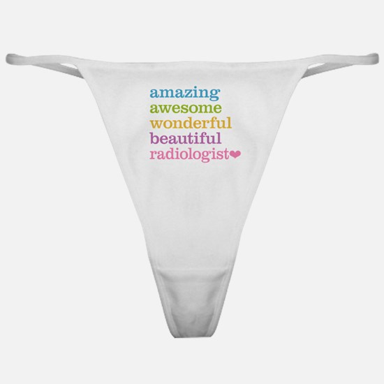 Awesome Radiologist Classic Thong