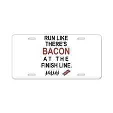 Will Run for Bacon Aluminum License Plate