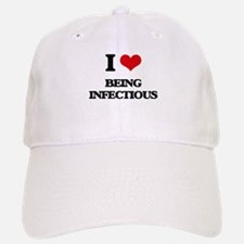 I Love Being Infectious Baseball Baseball Cap