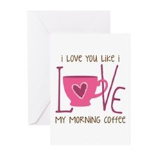 Morning Coffee Greeting Cards