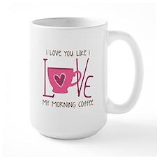 Morning Coffee Mugs