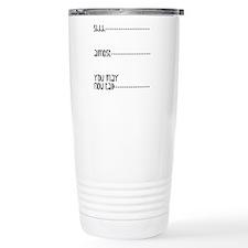 You May Now Talk Travel Mug