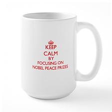 Keep Calm by focusing on Nobel Peace Prizes Mugs