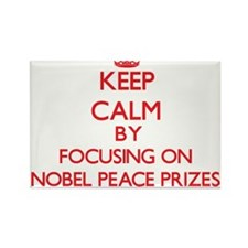 Keep Calm by focusing on Nobel Peace Prize Magnets