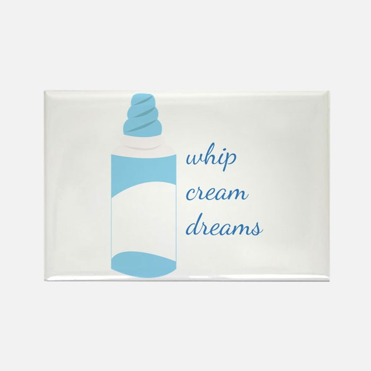 Whip Cream Dreams Magnets