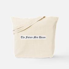 The Future Mrs Dixon Tote Bag