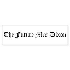 The Future Mrs Dixon Bumper Car Sticker
