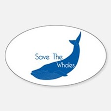 Save The Whales Blue Whale cause Oval Decal