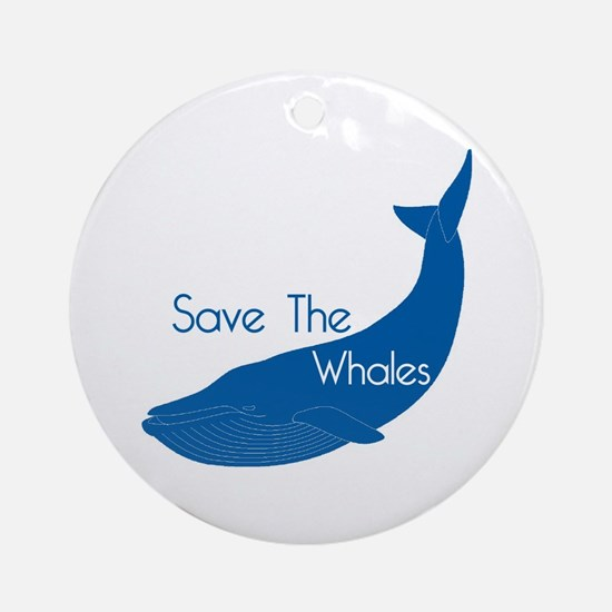 Save The Whales Blue Whale cause Ornament (Round)