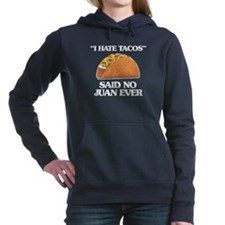 I Hate Tacos (Said No Ju Women's Hooded Sweatshirt