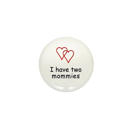 Two Mommies Mini Button