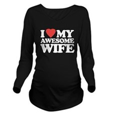 I Love My Awesome Wi Long Sleeve Maternity T-Shirt