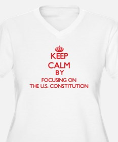 Keep Calm by focusing on The U.S Plus Size T-Shirt