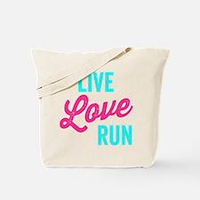 Live Love Run Tote Bag