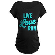 Live Love Run Maternity T-Shirt