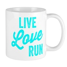Live Love Run Mugs