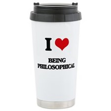 I Love Being Philosophi Travel Coffee Mug