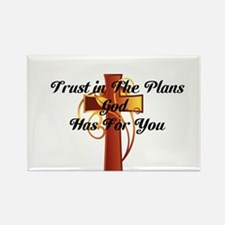 Trust In The Plans Of God Magnets