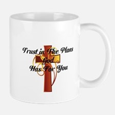 Trust In The Plans Of God Mugs