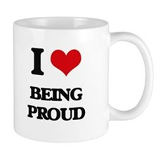 I Love Being Proud Mugs