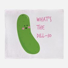 Whats The Dill-io Throw Blanket