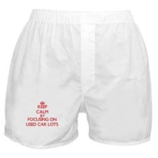 Keep Calm by focusing on Used Car Lot Boxer Shorts