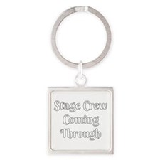 Stage Crew Coming Through Keychains