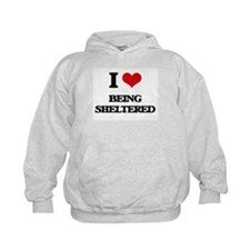 I Love Being Sheltered Hoodie