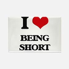 I Love Being Short Magnets