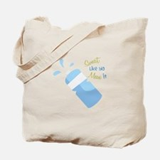 Mean It Tote Bag