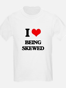 I Love Being Skewed T-Shirt