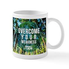 Overcome Your Weakness Hawaii's Big Island Mugs