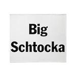 bigschtocka.png Throw Blanket