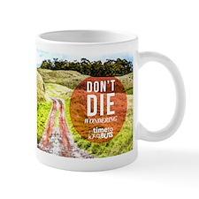 Dont Die Wondering Hawaii's Big Island Mug Mugs