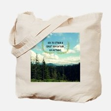 A Great Adventure Tote Bag