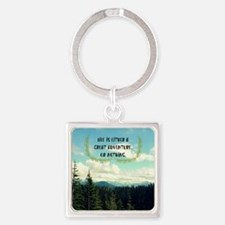 A Great Adventure Square Keychain