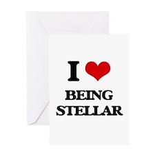 I love Being Stellar Greeting Cards