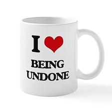 I love Being Undone Mugs