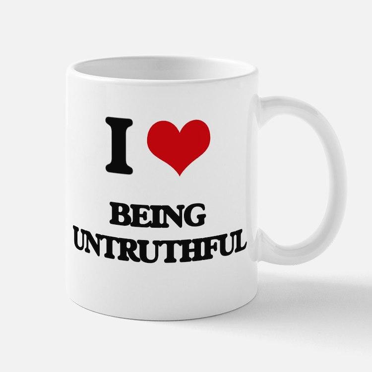 I love Being Untruthful Mugs