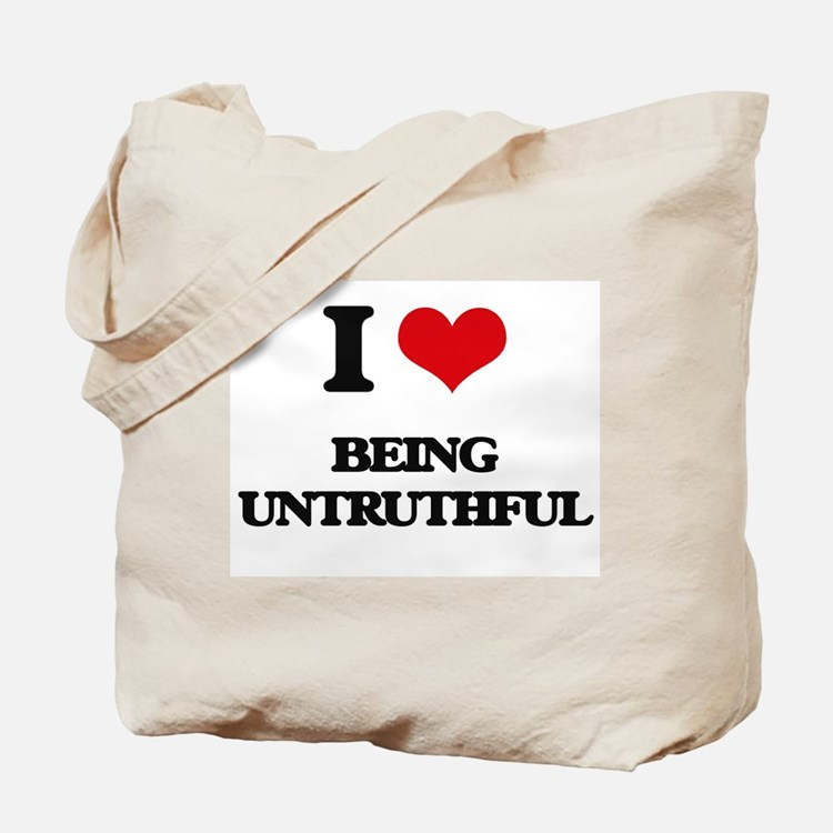 I love Being Untruthful Tote Bag