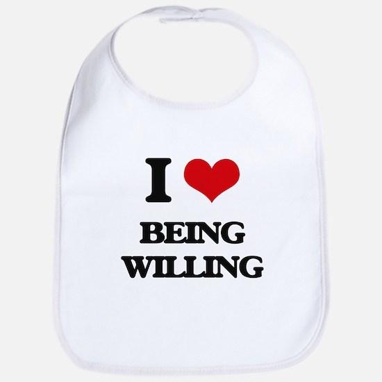I love Being Willing Bib