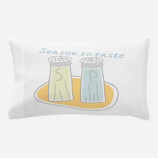 Season To Taste Pillow Case