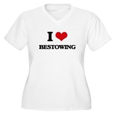 I Love Bestowing Plus Size T-Shirt