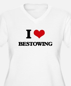 I Love Bestowing Plus Size T-Shirt