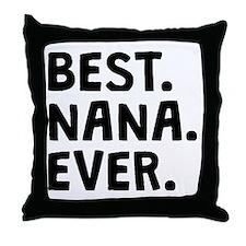 Best Nana Ever Throw Pillow