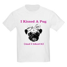 I Kissed A Pug T-Shirt