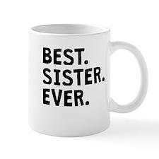 Best Sister Ever Mugs