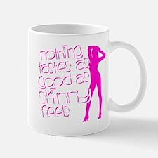 Nothing Tastes As Good As Skinny Feels Small Small Mug