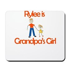 Rylee is Grandpa's Girl Mousepad