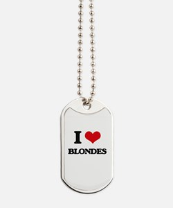 I Love Blondes Dog Tags